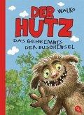 Das Geheimnis der Buschinsel / Der Hutz Bd.3