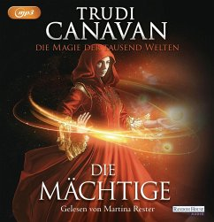 Die Mächtige / Die Magie der tausend Welten Bd.3 (3 MP3-CDs) - Canavan, Trudi