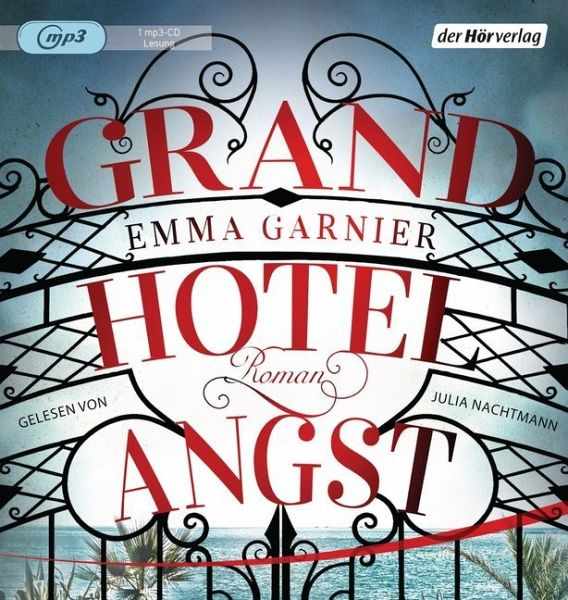 Grandhotel Angst, 1 MP3-CD - Garnier, Emma