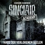 Sinclair Academy - Haus der verlorenen Seelen, 2 Audio-CDs