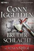 Brüderschlacht / Die Rosenkriege Bd.4