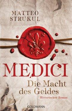 Die Macht des Geldes / Medici Bd.1 - Strukul, Matteo