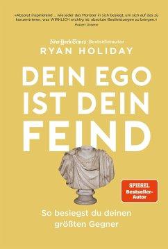 Dein Ego ist dein Feind - Holiday, Ryan