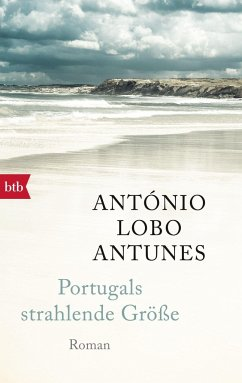 Portugals strahlende Größe - Antunes, António Lobo