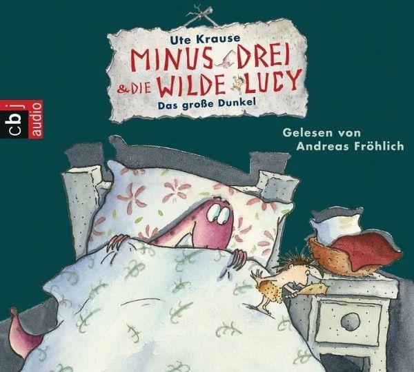 Das große Dunkel / Minus Drei & die wilde Lucy Bd.3 (1 Audio-CD) - Krause, Ute