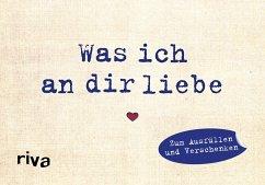 Was ich an dir liebe - Miniversion - Reinwarth, Alexandra