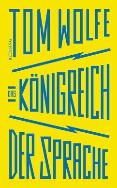 Das Königreich der Sprache - Wolfe, Tom