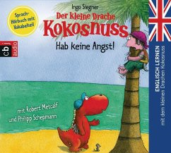 Der kleine Drache Kokosnuss - Hab keine Angst!, 1 Audio-CD - Siegner, Ingo