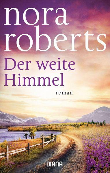 Der weite Himmel - Roberts, Nora
