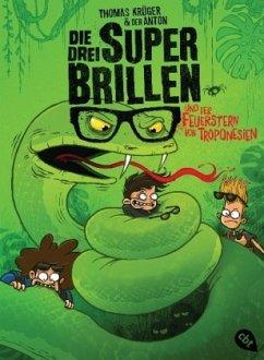 Der Feuerstern von Troponesien / Die drei Superbrillen Bd.3 - Krüger, Thomas