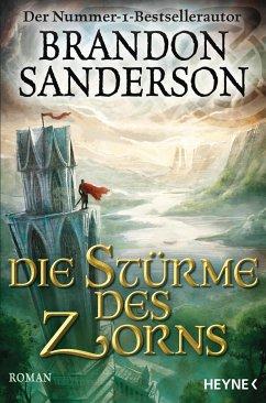 Die Stürme des Zorns / Die Sturmlicht-Chroniken Bd.4 - Sanderson, Brandon