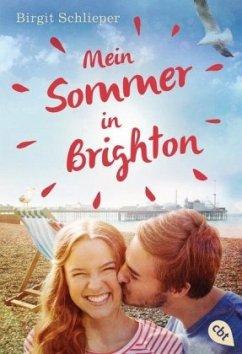 Mein Sommer in Brighton - Birgit Schlieper [Taschenbuch]