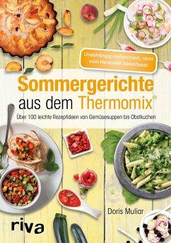 Sommergerichte aus dem Thermomix® - Muliar, Doris