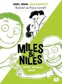 Jetzt wird's wild / Miles & Niles Bd.3