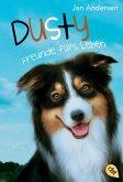 Freunde fürs Leben / Dusty Bd.1