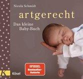 artgerecht - Das kleine Baby-Buch