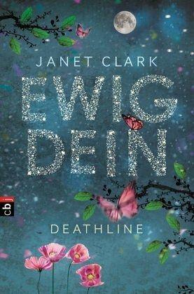 Deathline - Ewig dein - Clark, Janet