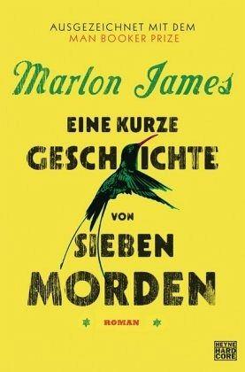 Eine kurze Geschichte von sieben Morden - James, Marlon