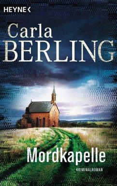 Mordkapelle / Ira Wittekind Bd.4 - Berling, Carla