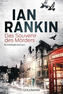 Das Souvenir des Mörders / Inspektor Rebus Bd.8 - Rankin, Ian
