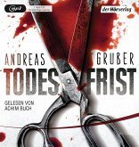 Todesfrist / Sabine Nemez und Maarten Sneijder Bd.1 (2 MP3-CDs)