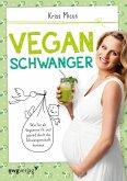 Vegan schwanger