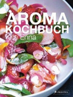 Aroma-Kochbuch - Enna, Kille
