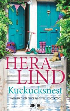 Kuckucksnest - Lind, Hera