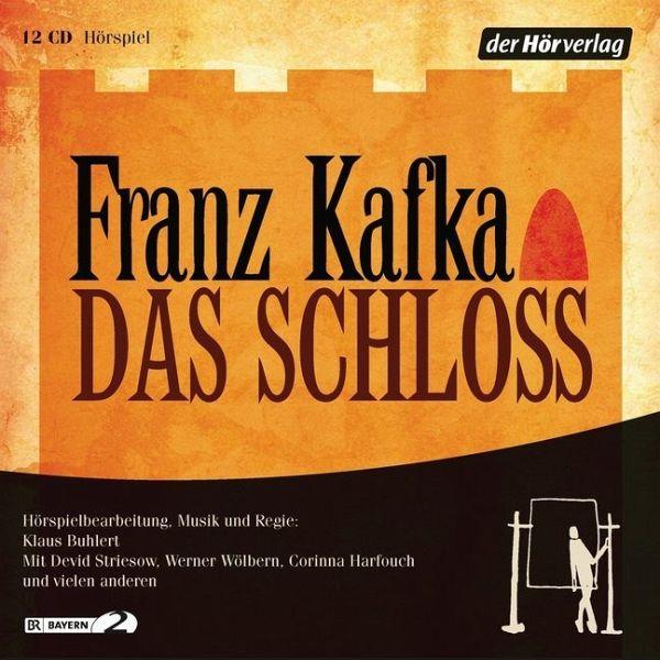 Das Schloss, 12 Audio-CDs - Kafka, Franz