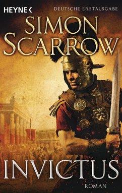 Invictus / Rom-Serie Bd.15 - Scarrow, Simon
