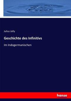 9783743431690 - Jolly, Julius: Geschichte des Infinitivs - Book