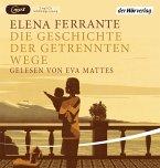 Die Geschichte der getrennten Wege / Neapolitanische Saga Bd.3 (2 MP3-CDs)
