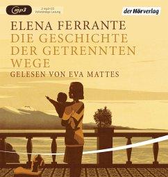 Die Geschichte der getrennten Wege / Neapolitanische Saga Bd.3 (2 MP3-CDs) - Ferrante, Elena