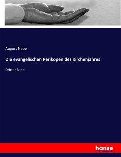 9783743431782 - Nebe, August: Die evangelischen Perikopen des Kirchenjahres - Livre