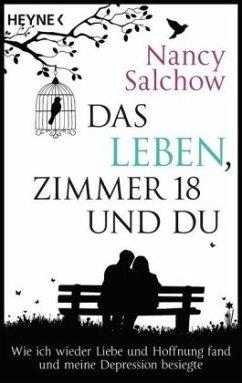 Das Leben, Zimmer 18 und du - Salchow, Nancy