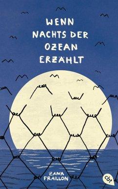 Wenn nachts der Ozean erzählt - Fraillon, Zana