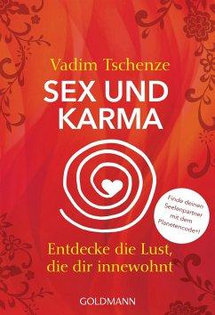 Sex und Karma - Tschenze, Vadim