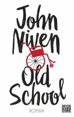 Old School - Niven, John
