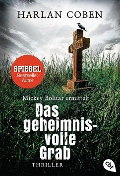 Das geheimnisvolle Grab / Mickey Bolitar ermittelt Bd.3 - Coben, Harlan
