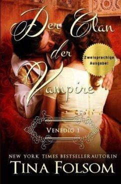 Venedig 1 / Der Clan der Vampire Bd.1 (Zweisprachige Ausgabe Deutsch/Englisch) - Folsom, Tina