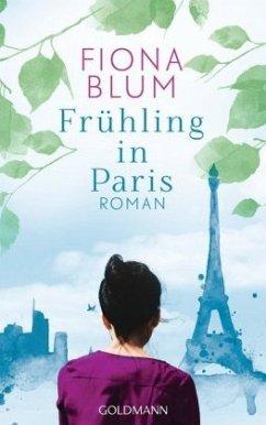 Frühling in Paris - Blum, Fiona