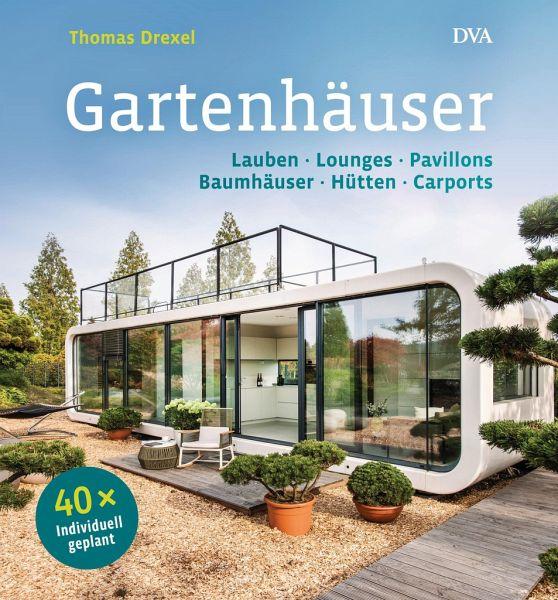 Top Gartenhäuser von Thomas Drexel portofrei bei bücher.de bestellen JG03