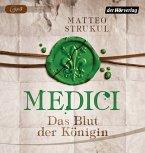 Das Blut der Königin / Medici Bd.3 (1 MP3-CDs)