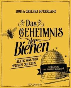 Das Geheimnis der Bienen - McFarland, Rob; McFarland, Chelsea