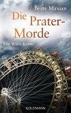 Die Prater-Morde / Sarah Pauli Bd.7