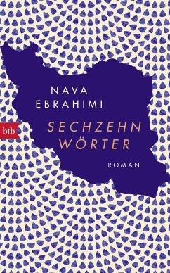Sechzehn Wörter - Ebrahimi, Nava