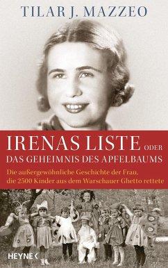 Irenas Liste oder Das Geheimnis des Apfelbaums - Mazzeo, Tilar J.