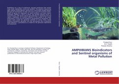 AMPHIBIANS Bioindicators and Sentinel organisms of Metal Pollution