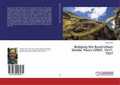Bridging the Rural-Urban Divide: Peru's CPDIT, 1917-1927