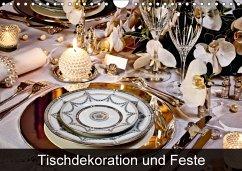 9783665579029 - Patrick, Bombaert: Tischdekoration und Feste (Wandkalender 2017 DIN A4 quer) - 書